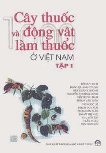 Cây thuốc và động vật làm thuốc ở Việt Nam - Tập 1 - Nhiều Tác Giả