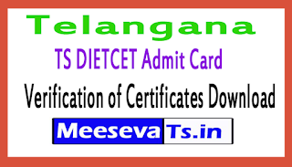 TS DIETCET Admit Card For Verification of Certificates Download