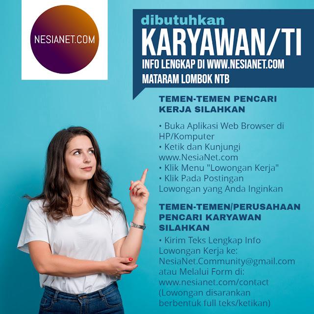 NesiaNet Lowongan Kerja Mataram Lombok