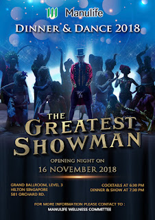 Manulife Singapore Dinner Dance 2018 The Greatest Showman Poster Bon Events Event Planner
