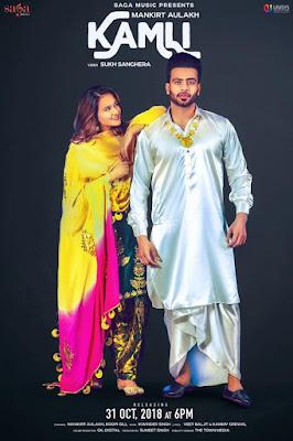 Kamli Punjabi Song Lyrics - Mankirt Aulakh