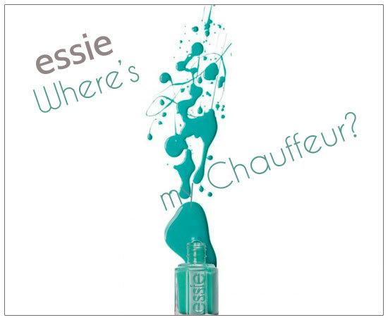 Essie, Where's My Chauffeur?
