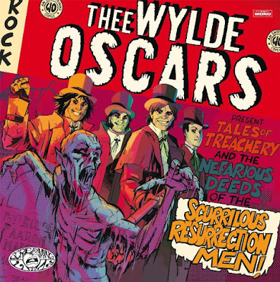 THEE WYLDE OSCARS - Tales of Treachery & The Nefarious Deeds of The Scurrilous Resurrection Men