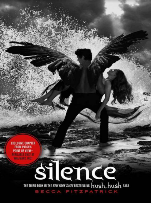 Silence The Third book in the New York Times Bestseller Hush Hush
