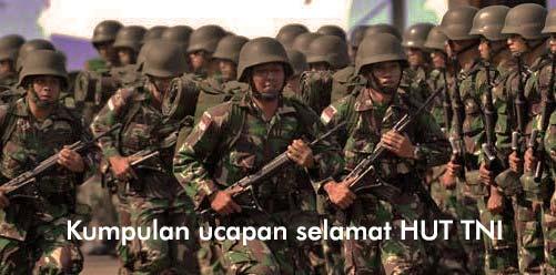 Kumpulan Ucapan HUT TNI ke 74 tahun 2019 Terbaru