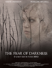 The Fear Of Darkness | Bmovies