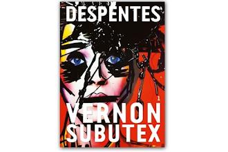 Lundi Librairie : Vernon Subutex - Tome 1 - Virginie Despentes