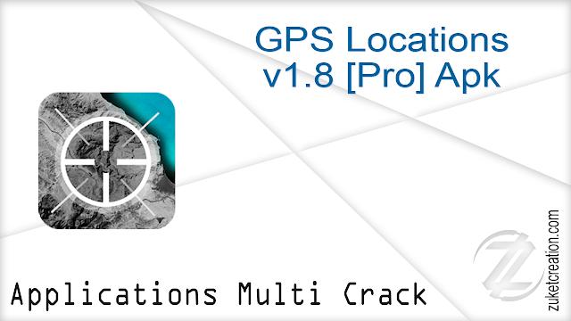 GPS Locations v1.8 [Pro] Apk