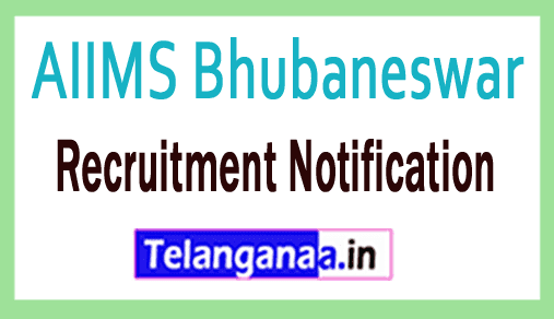 AIIMS Bhubaneswar All India Institute of Medical Sciences Recruitment Notification