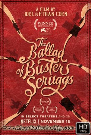 La Balada De Buster Scruggs [1080p] [Latino-Ingles] [MEGA]