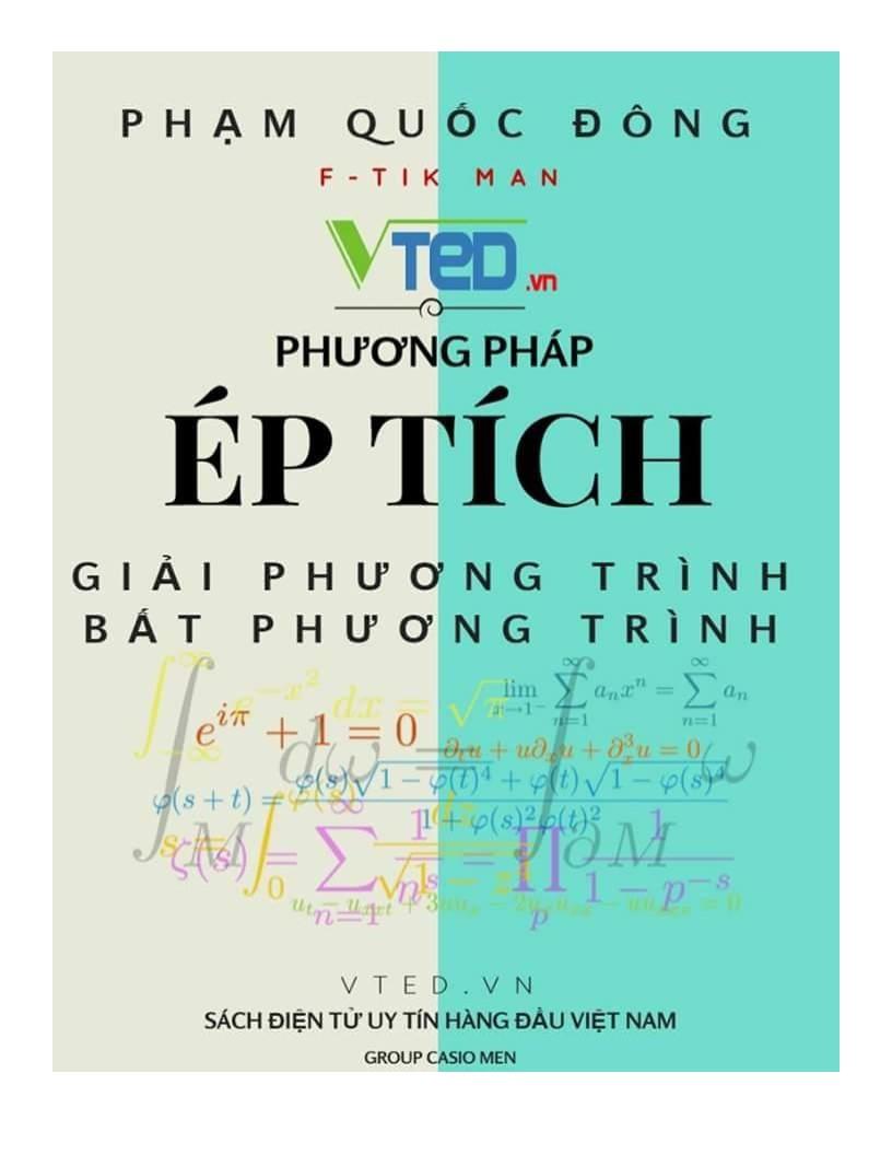 Phương pháp ép tích giải phương trình vô tỷ - Phạm Quốc Đông