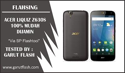 Cara Flashing Acer Liquid Z630S Via SP Flashtool 100% Tested