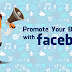 Ways to Promote Your Business On Facebook