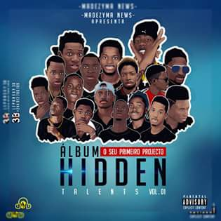 DOWNLOAD ALBUM:Álbum Hidden Talents(Madezyma News)2018