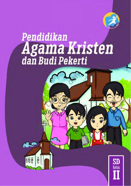 Download Buku Siswa Kurikulum 2013 SD Kelas 2 Mata Pelajaran Pendidikan Agama Kristen dan Buku Pekerti Luhur