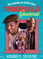 Tuberculo Gourmet (2015) online y gratis