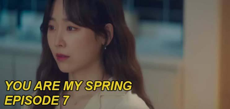 nonton you are my spring episode 7 sub indo