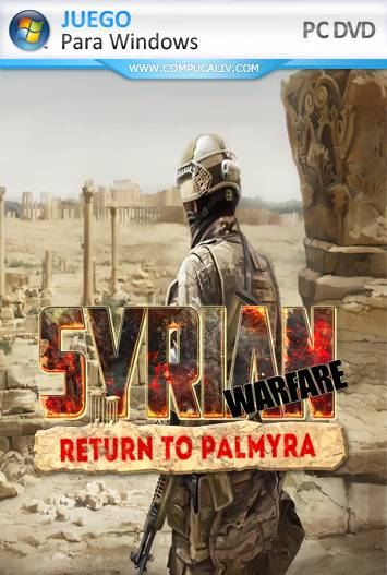 Syrian Warfare Return to Palmyra PC Full