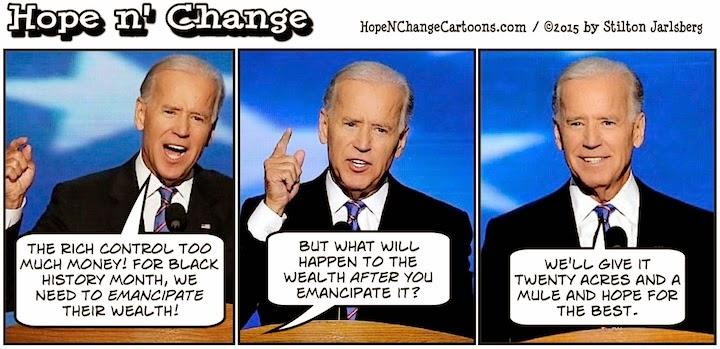 obama, obama jokes, political, humor, cartoon, conservative, hope n' change, hope and change, stilton jarlsberg, biden, emancipate, wealth, black history