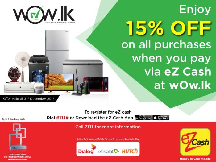 Enjoy 15% OFF when you pay via eZ Cash at wOw lk ~ Dailymail lk