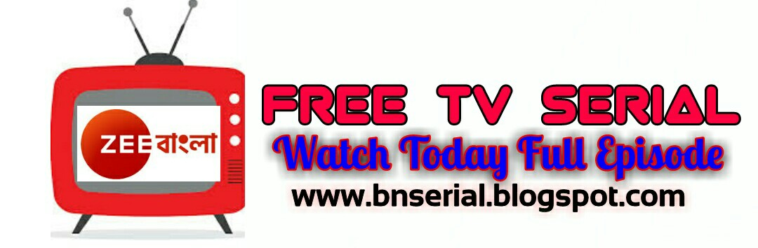 Watch Free Movies, TV Shows, Zee bangla Serial -BNSerial