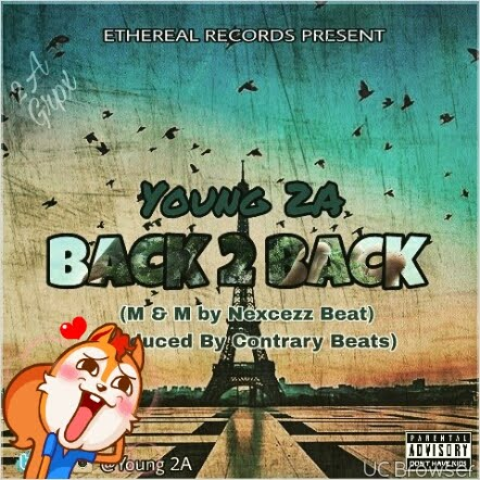 #MUSIC: Young 2A Back 2 Back