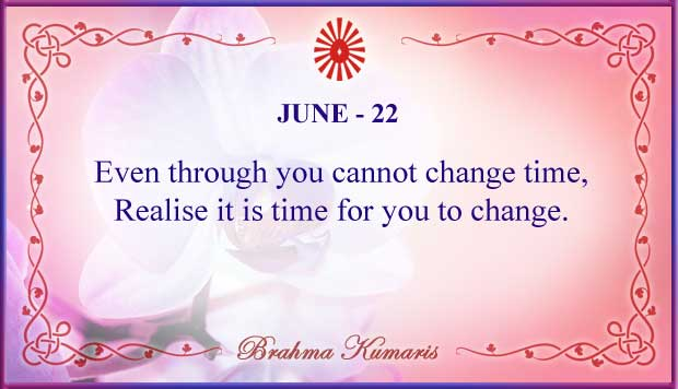 Thought For The Day June 22
