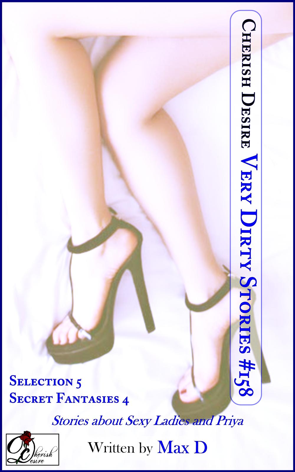 Cherish Desire: Very Dirty Stories #158, Max D, erotica