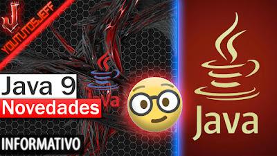 Java, Java 9, Java 2017, java novedades 2017, informatica