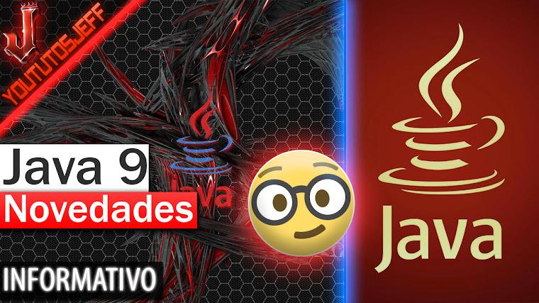 El Nuevo Java 9 Novedades