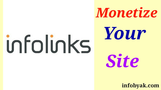 Earn better with Infolinks by monetizing your site