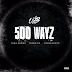 "Chris Brown feat. Young Lo & Young Blacc - ""500 Wayz"""