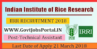 Indian Institute of Rice Research Recruitment 2018- Young Professional, Technical Assistant, Project Assistant