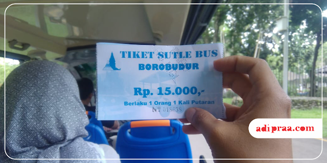 Tiket Sutle Bus Borobudur | adipraa.com