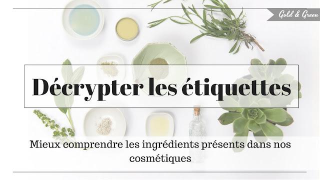 decrypter-etiquettes-goldandgreen-cosmetique