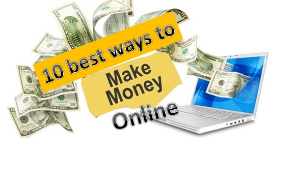 10 Best Ways to Make Money Online
