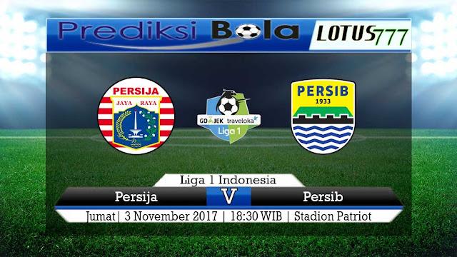 Lotus777.com Prediksi Agen Bola Jalan Terpercaya Liga 1 Indonesia Persija Vs Persib 3 November 2017