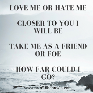 love me or hate me poems by saurabh chawla