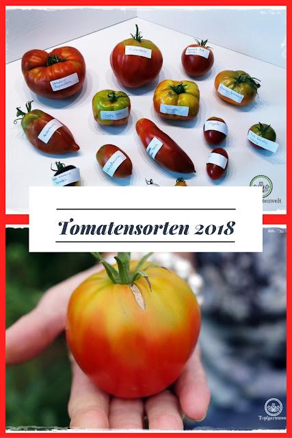 Tomatensorten für die Gartensaison 2018 - Gartenblog Topfgartenwelt #tomatensorten #aussaat #2018 #tomatensamen #tomaten #anbau #sortenecht