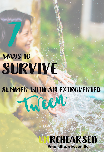 summers-with-an-extroverted-tween