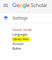 "Google Scholar Setting's menu, select ""library links"" option."