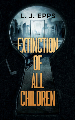 Front cover of 'Extinction of All Children' by L.J. Epps, reviewed by On My Kindle BR.