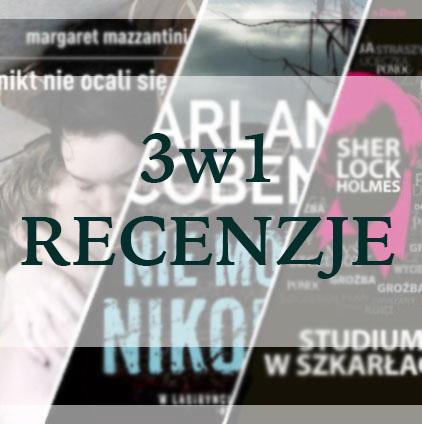 Krótko i na temat #3 - 3w1 recenzje