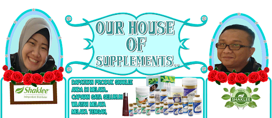OUR HOUSE OF SUPPLEMENTS..