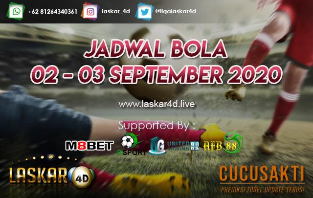 JADWAL BOLA JITU TANGGAL 02 - 03 SEPTEMBER 2020