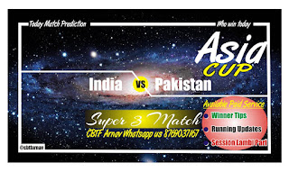 IND vs PAK Today Match Prediction - Asia Cup Super 4 Match