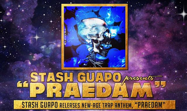 "Stash Guapo releases new-age trap anthem ""Praedam"""