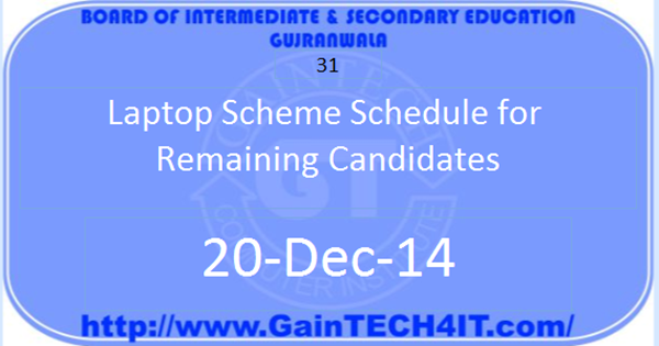 Laptop Scheme Schedule for Remaining Candidates Gujranwala Board