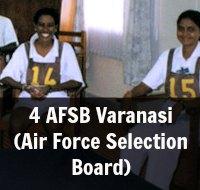 4 AFSB Varanasi (Air Force Selection Board)