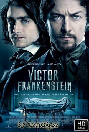 Victor Frankenstein [1080p] [Latino-Ingles] [MEGA]